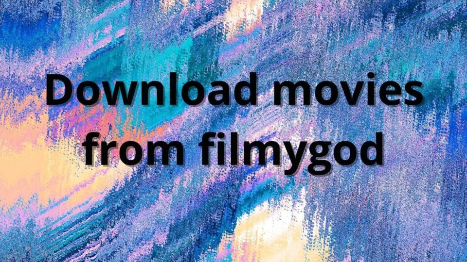 Filmygod download