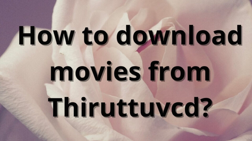 Thiruttuvcd download