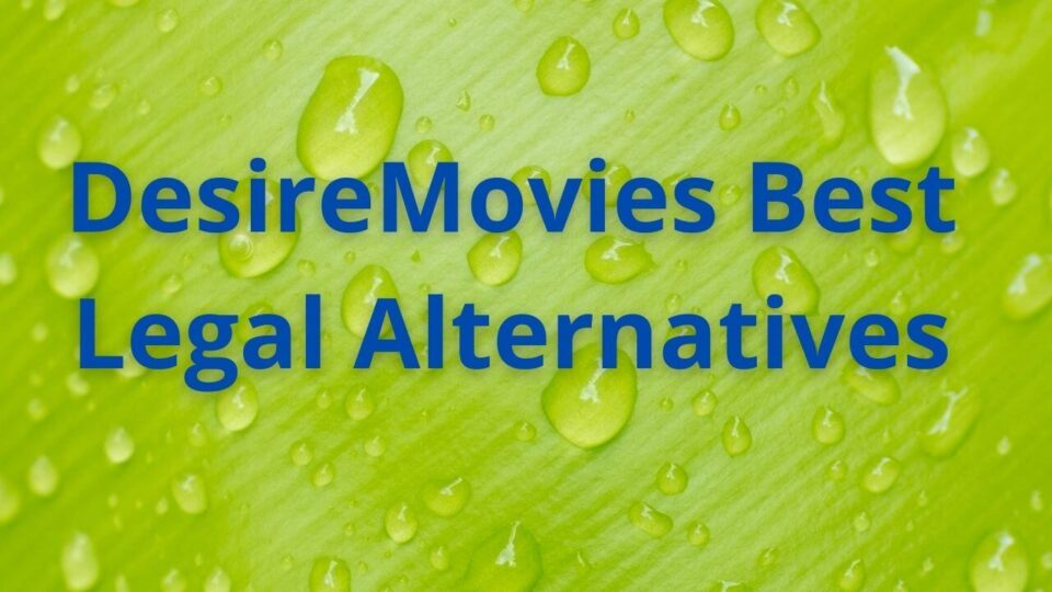 Desiremovies alternatives